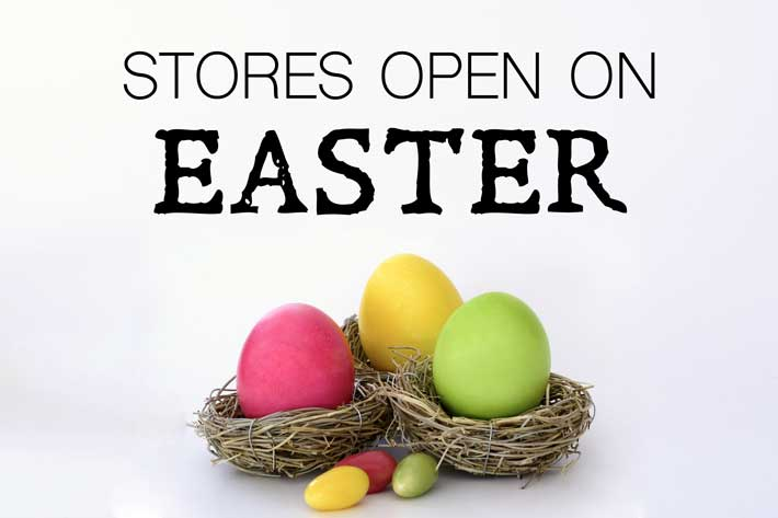 Stores open on Easter